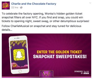 charlie chocolate factory snapchat campaign